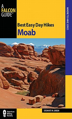 Falcon Best Easy Day Hikes Moab By Green, Stewart M.